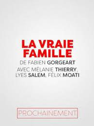 vraie famille